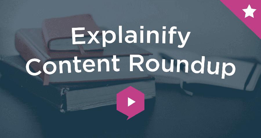 Content Roundup
