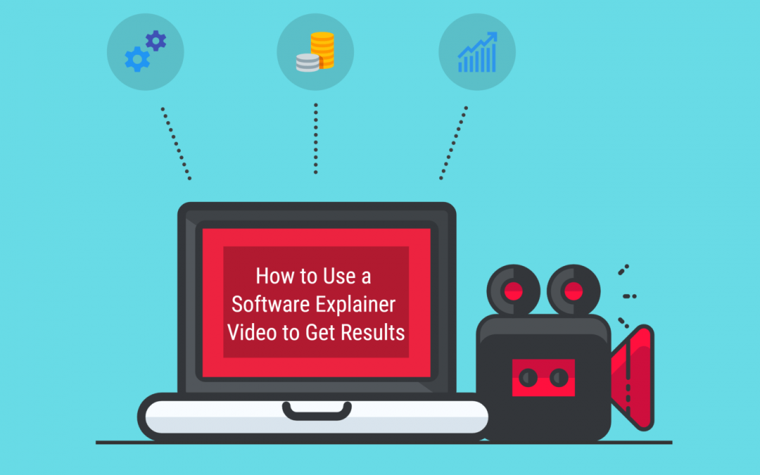 How to Use a Software Explainer Video to Get Results (Plus 3 Examples)