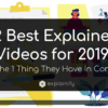 12 Best Explainer Videos for 2019 and the 1 Thing They Have in Common